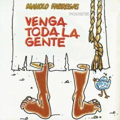 Manolo Fábregas Presenta Venga Toda la Gente