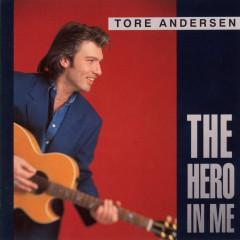 The Hero In Me - Tore Andersen