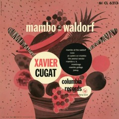 Mambo at the Waldorf - Xavier Cugat & His Orchestra