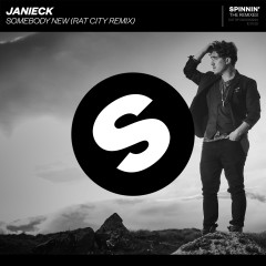 Somebody New (Rat City Remix) - Janieck