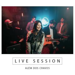 Live Session - Além dos Cravos