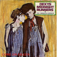 Come On Eileen / Dubious - Dexys Midnight Runners