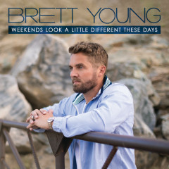 Weekends Look A Little Different These Days - Brett Young