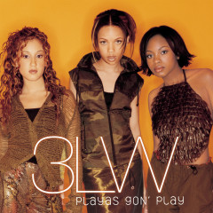 Playas Gon' Play - 3LW