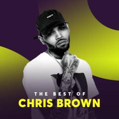 Những Bài Hát Hay Nhất Của Chris Brown