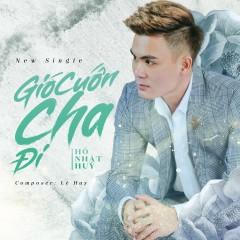 Gió Cuốn Cha Đi (Single)