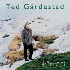 Äntligen på väg (Remastered 2009) - Ted Gardestad