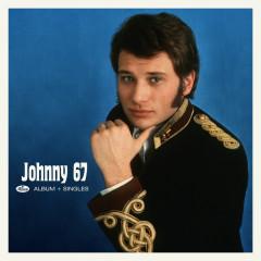 Johnny 67 + Singles 67 - Johnny Hallyday