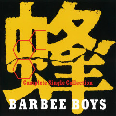 Hachi - BARBEE BOYS Complete Single Collection - BARBEE BOYS