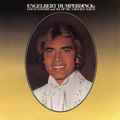Live In Concert / All of Me - Engelbert Humperdinck
