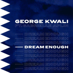 Dream Enough (Single)