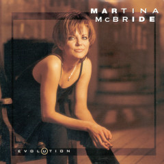Evolution - Martina McBride