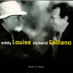 Face to Face - Eddy Louiss, Richard Galliano
