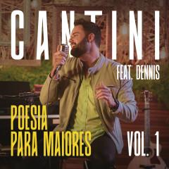 Poesia Para Maiores, Vol. 1 - Cantini, Dennis