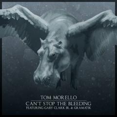 Can't Stop the Bleeding - Tom Morello, Gary Clark Jr., Gramatik