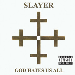 God Hates Us All - Slayer