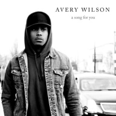 Song For You - Avery Wilson