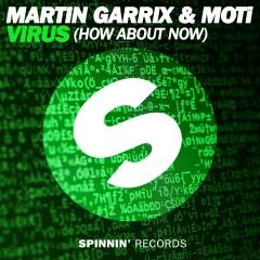 Virus (How About Now) - Martin Garrix, MOTi