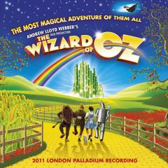 Andrew Lloyd Webber's New Production Of The Wizard Of Oz (Original London Cast Recording) - Andrew Lloyd Webber