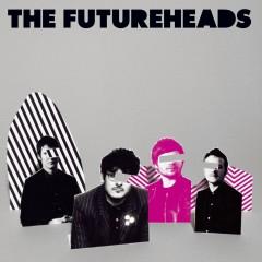 The Futureheads (new version) - The Futureheads