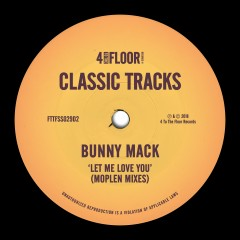 Let Me Love You (Moplen Mixes) - Bunny Mack
