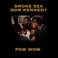 Pow Wow - Smoke DZA