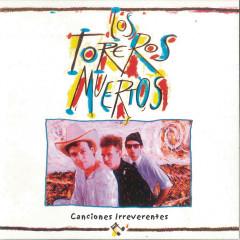 Canciones Irreverentes (Remasterizado)
