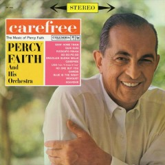Carefree (The Music of Percy Faith)