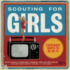 Everybody Wants To Be On TV - Scouting For Girls
