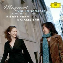 Mozart: Violin Sonatas K.301, 304, 376 & 526 - Hilary Hahn, Natalie Zhu