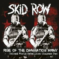Chapter Two - Rise of the Damnation Army - Skid Row