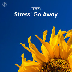 Stress! Go Away