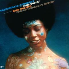 Soul Zodiac - Cannonball Adderley, Rick Holmes, Nat Adderley Sextet