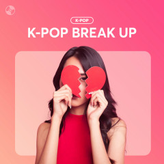 K-Pop Break Up!