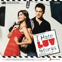I Hate Luv Storys (Original Motion Picture Soundtrack) - Vishal & Shekhar