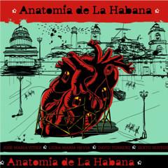 Anatomía de La Habana (Remasterizado)