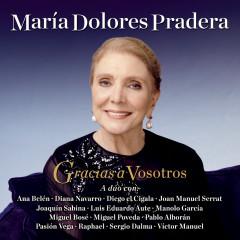 Gracias A Vosotros - Maria Dolores Pradera