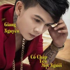 Cố Chấp Yêu Một Người (Single) - Giang Nguyễn