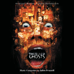 13 Ghosts (Original Motion Picture Soundtrack) - John Frizzell