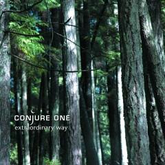 Extraordinary Way - EP - Conjure One