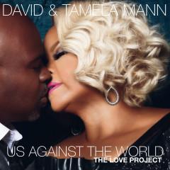 Us Against the World - David Mann, Tamela Mann