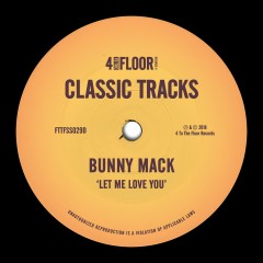 Let Me Love You - Bunny Mack