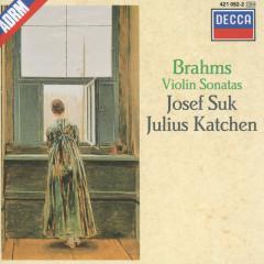 Brahms: Violin Sonatas Nos.1-3 - Josef Suk, Julius Katchen