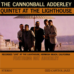 At The Lighthouse - Cannonball Adderley Quintet