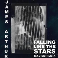 Falling like the Stars (Madism Remix)