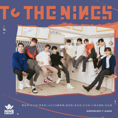 TO THE NINES - NINE PERCENT