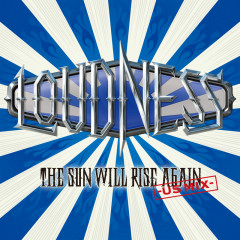 The Sun Will Rise Again -US MIX- - LOUDNESS