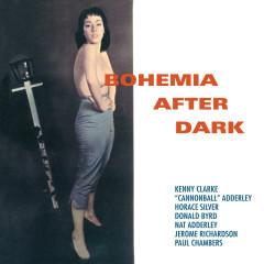 Bohemia After Dark - Cannonball Adderley, Kenny Clarke, Horace Silver, Donald Byrd, Nat Adderley
