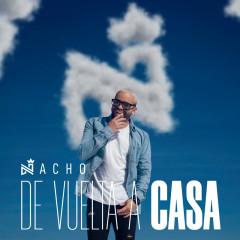 De Vuelta A Casa - Nacho