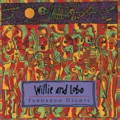 Fandango Nights - Willie, Lobo